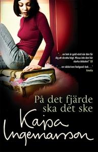 På det fjärde ska det ske (e-bok) av Kajsa Inge