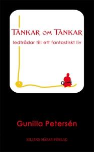Tankar om Tankar (e-bok) av Gunilla Petersén