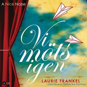 Vi möts igen (ljudbok) av Laurie Frankel