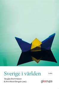 Sverige i världen 2 uppl. (e-bok) av Douglas Br