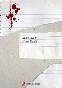 Isfällan (e-bok) av Lisa Karl