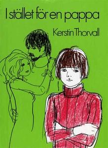 I stället för en pappa (e-bok) av Kerstin Thorv