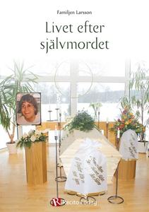 Livet efter självmordet (e-bok) av Stefan Larss