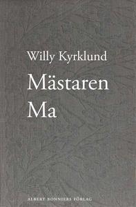 Mästaren Ma (e-bok) av Willy Kyrklund