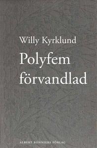 Polyfem förvandlad : roman (e-bok) av Willy Kyr
