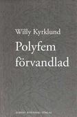 Polyfem förvandlad : roman