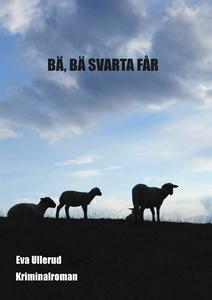 BÄ, BÄ, SVARTA FÅR (e-bok) av Eva Ullerud