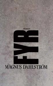 Fyr (e-bok) av Magnus Dahlström