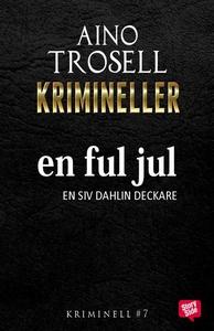 En ful jul (e-bok) av Aino Trosell