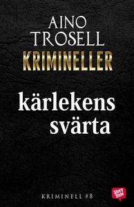 Kärlekens svärta (e-bok) av Aino Trosell