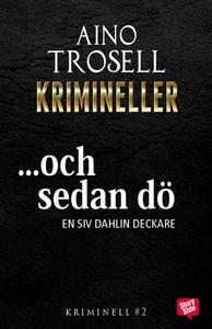 Och sedan dö (e-bok) av Aino Trosell