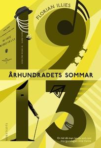 Århundradets sommar - 1913 (e-bok) av Florian I