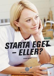 Starta eget - eller? (e-bok) av Stefan Ekberg