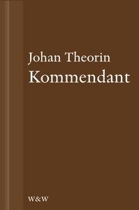 Kommendant : En novell ur På stort alvar (e-bok