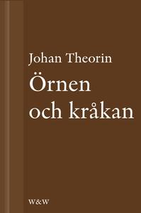 Örnen och kråkan : En novell ur På stort alvar