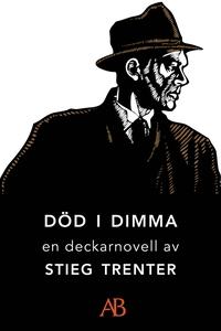 Död i dimma : En novell ur De döda fiskarna (e-