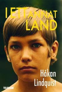 I ett annat land (e-bok) av Håkan Lindquist