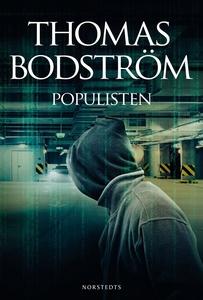 Populisten (e-bok) av Thomas Bodström