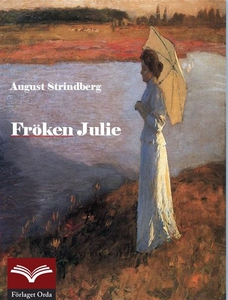 Fröken Julie (e-bok) av August Strindberg