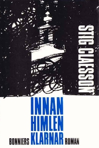 Innan himlen klarnar (e-bok) av Stig Claesson