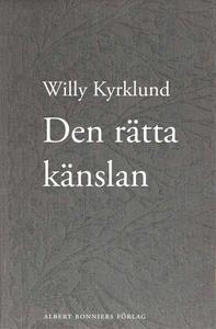 Den rätta känslan (e-bok) av Willy Kyrklund