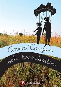 Anna, Tarzan och presidenten (e-bok) av Margare