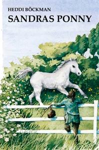 Sandras ponny (e-bok) av Heddi Böckman