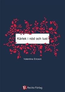 Kärlek i nöd och lust (e-bok) av Valentina Eric