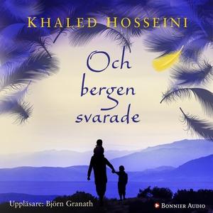 Och bergen svarade (ljudbok) av Khaled Hosseini