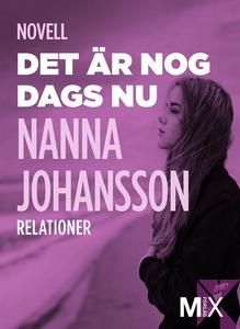 Det är nog dags nu : novell (e-bok) av Nanna Jo