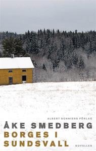Borges i Sundsvall (e-bok) av Åke Smedberg