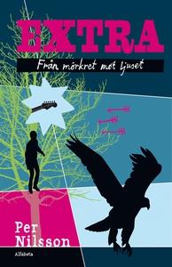 Extra. Från mörkret mot ljuset (e-bok) av Per N