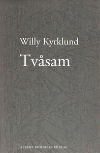 Tvåsam (e-bok) av Willy Kyrklund