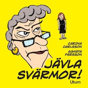 Jävla svärmor! (e-bok) av Carina Carlsson