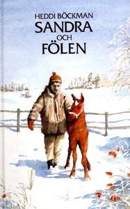 Sandra och fölen (e-bok) av Heddi Böckman