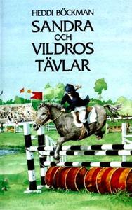 Sandra och Vildros tävlar (e-bok) av Heddi Böck