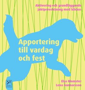 Apportering till vardag och fest (e-bok) av Els