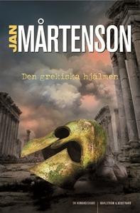 Den grekiska hjälmen (e-bok) av Jan Mårtenson