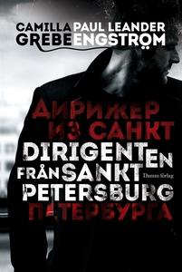 Dirigenten från S:t Petersburg (e-bok) av Camil