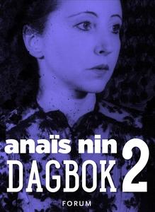 Dagbok 2 : 1934-1939 (e-bok) av Anaïs Nin