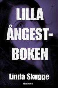 Lilla Ångestboken (e-bok) av Linda Skugge