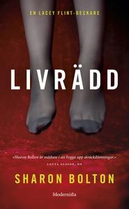 Livrädd (Lacey Flint del 2) (e-bok) av Sharon B