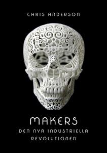 Makers: Den nya industriella revolutionen (e-bo