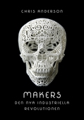 Makers: Den nya industriella revolutionen
