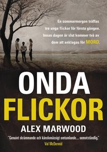 Onda Flickor (e-bok) av Alex Marwood, Alex Marw