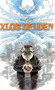 Xlos Delden (e-bok) av KJ Larsson