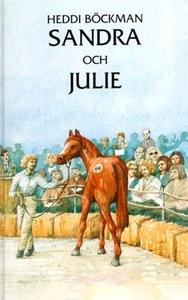 Sandra och Julie (e-bok) av Heddi Böckman