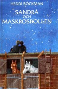 Sandra och Maskrosbollen (e-bok) av Heddi Böckm