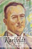Karlfeldt : Dikt och liv