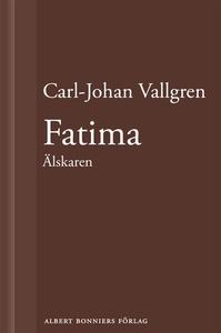 Fatima : Älskaren : En novell ur Längta bort (e